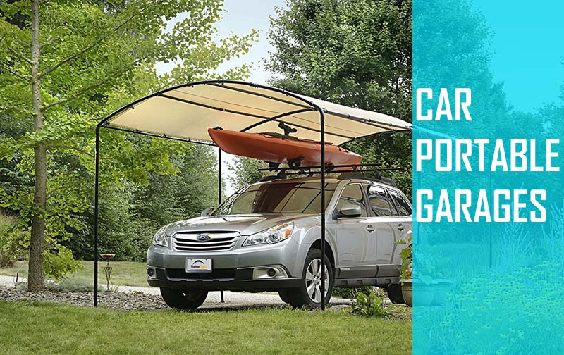 portable carport portable garages are a crucial thing you need to protect your car EWPQYGK