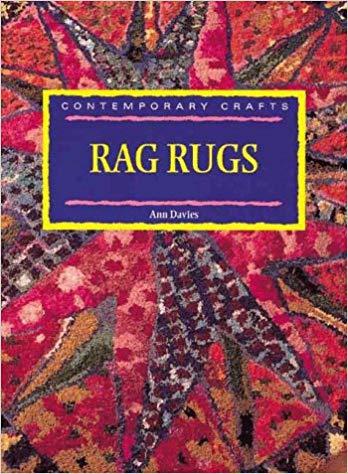 Contemporary Crarts: Rag Rugs (Contemporary Crafts): Ann Davies
